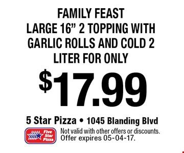 $17.99 Family FeastLarge 16