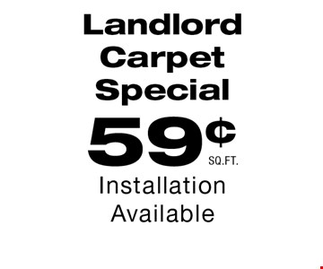 59¢ Landlord Carpet Special.