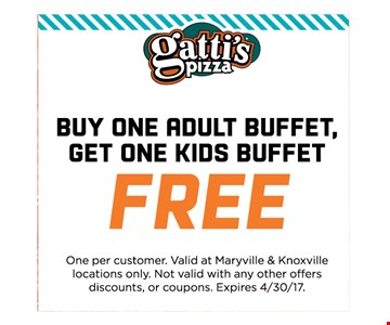 Buy one Adult Buffet,get one Kids buffet free. One per customer. Valid at Maryville & Knoxvillelocations only. Not valid with any other offersdiscounts, or coupons. Expires 4/30/17.