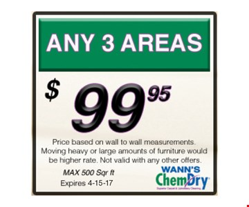 $99.95 ANY 3 AREAS. Max 500 sq. ft.Not valid with other offers.Expires 4-15-17