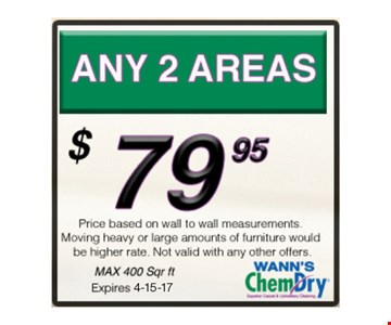 $79.95 ANY 2 AREAS. Max 400 sq. ft.Not valid with other offers.Expires 4-15-17