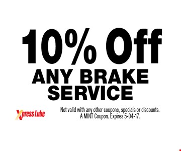 10% Off Any Brake Service. Not valid with any other coupons, specials or discounts. A MINT Coupon. Expires 5-04-17.