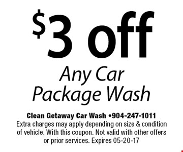 $3 off Any Car Package Wash. Extra charges may apply depending on size & condition of vehicle. With this coupon. Not valid with other offers or prior services. Expires 04-22-17