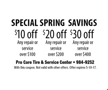 $10 off Any repair or service over $100. With this coupon. Not valid with other offers. Offer expires 5-19-17.