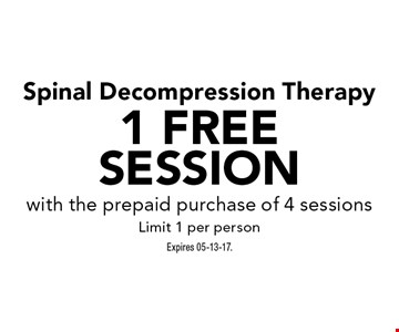 1 FREE Session Spinal Decompression Therapy. Expires 05-13-17.