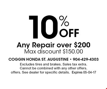 10% Off Any Repair over $200 Max discount $150.00. Excludes tires and brakes. Sales tax extra. Cannot be combined with any other offers. offers. See dealer for specific details.Expires 05-04-17