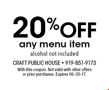 20% Off any menu item alcohol not included. With this coupon. Not valid with other offers or prior purchases. Expires 06-30-17.