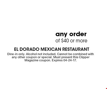 $10 Off any order of $40 or more. Dine-in only. Alcohol not included. Cannot be combined with any other coupon or special. Must present this Clipper Magazine coupon. Expires 04-24-17.