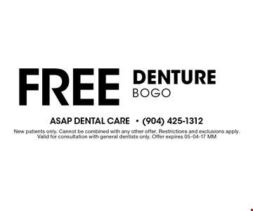 Free Denture BOGO . New patients only. Cannot be combined with any other offer. Restrictions and exclusions apply.Valid for consultation with general dentists only. Offer expires 05-04-17 MM
