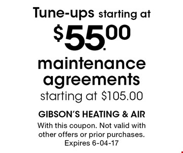 $55.00 Tune-ups starting at. With this coupon. Not valid with other offers or prior purchases. Expires 6-04-17