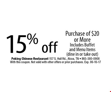 15% off Purchase of $20 or MoreIncludes Buffet and Menu Items (dine in or take out). With this coupon. Not valid with other offers or prior purchases. Exp. 06-16-17
