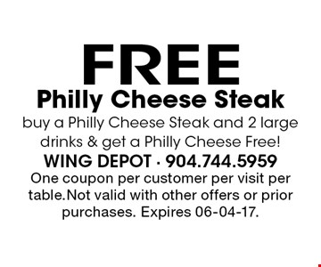 FREE Philly Cheese Steak buy a Philly Cheese Steak and 2 large drinks & get a Philly Cheese Free!. One coupon per customer per visit per table.Not valid with other offers or prior purchases. Expires 06-04-17.