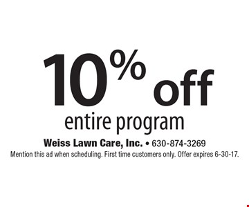 10% off entire program. Mention this ad when scheduling. First time customers only. Offer expires 6-30-17.