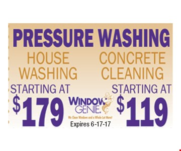 starting at $179 House Pressure Washing. Certain restrictions may apply. Call for details.