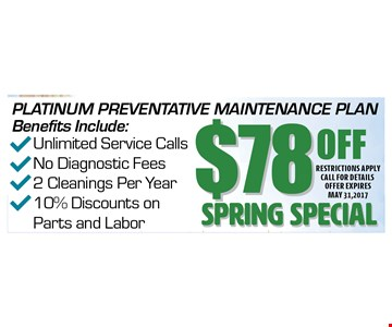 $78 Off Spring Special. Restrictions apply call for details. Offer expires 05-31-17