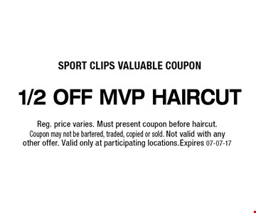 FREE MVP haircut Not valid with any other offer. Valid only at participating locations.Expires 06-16-17
