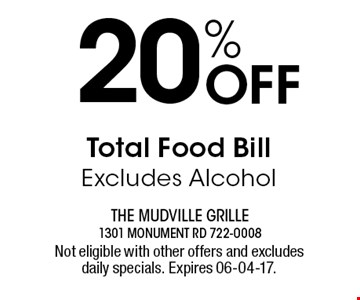 20% Off Total Food Bill Excludes Alcohol. Not eligible with other offers and excludes daily specials. Expires 06-04-17.