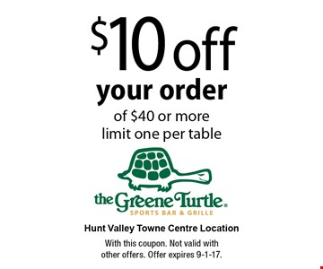 $10 off your order of $40 or more. Limit one per table. With this coupon. Not valid with other offers. Offer expires 9-1-17.