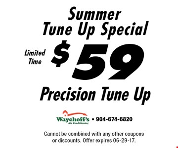 $59 Precision Tune Up Summer Tune Up Special. Cannot be combined with any other coupons or discounts. Offer expires 06-29-17.- 904-674-6820