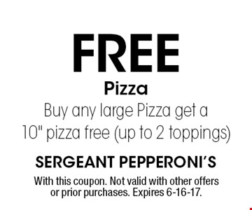 Free PizzaBuy any large Pizza get a10