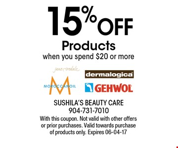 15% OFF Products when you spend $20 or more. With this coupon. Not valid with other offers or prior purchases. Valid towards purchase of products only. Expires 06-04-17