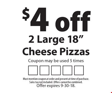 $4 off 2 Large 18