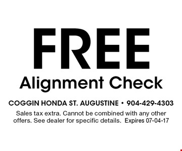 Free Alignment Check. Sales tax extra. Cannot be combined with any other offers. See dealer for specific details.Expires 07-04-17