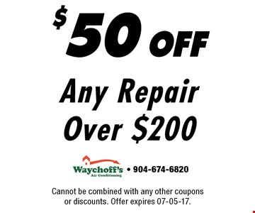 $50 offAny Repair Over $200. Cannot be combined with any other coupons or discounts. Offer expires 07-05-17.- 904-674-6820