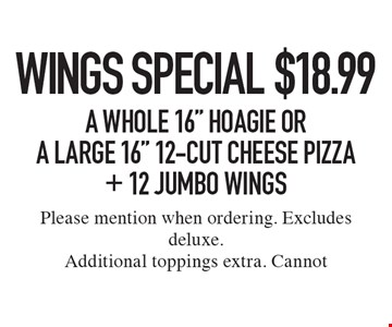 Wings Special. $18.99 A Whole 16