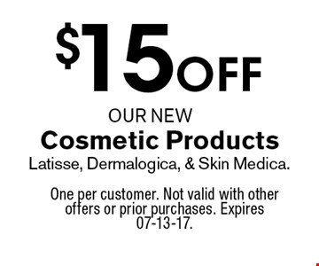 $15 off Cosmetic Products Latisse, Dermalogica, & Skin Medica.. One per customer. Not valid with other offers or prior purchases. Expires 07-13-17.