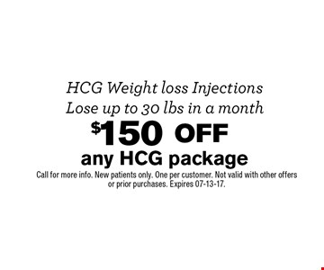 $150 off any HCG package. Call for more info. New patients only. One per customer. Not valid with other offers or prior purchases. Expires 07-13-17.
