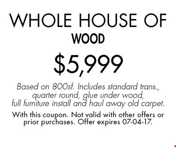 Whole House of wood$5,999