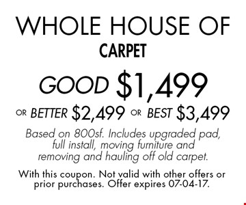 Whole House of carpetGOOD $1,499