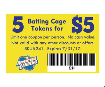 5 Batting Cage tokens for $5. Limit one coupon per person. No cash Value. Not Valid with any other discounts or offers. SKU#241. Expires 07-31-17.