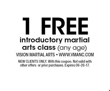 1 FREE introductory martial arts class (any age). NEW CLIENTS ONLY. With this coupon. Not valid withother offersor prior purchases. Expires 06-26-17.