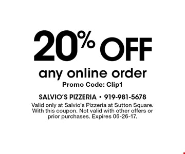 20% OFF any online order. With this coupon. Not valid with other offers or prior purchases. Expires 06-26-17. Clip1