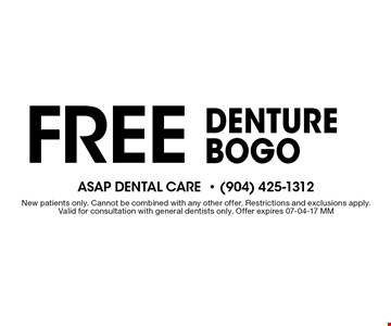 Free Denture BOGO . New patients only. Cannot be combined with any other offer. Restrictions and exclusions apply. Valid for consultation with general dentists only. Offer expires 07-04-17 MM
