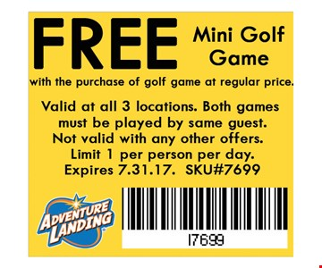 Free Mini Golf Gamewith the purchase of golf game at reg. price. Valid at all 3 locations. Not valid with any other offers. Limit 1 per person per day. Expires 07-31-17. SKU#5648.