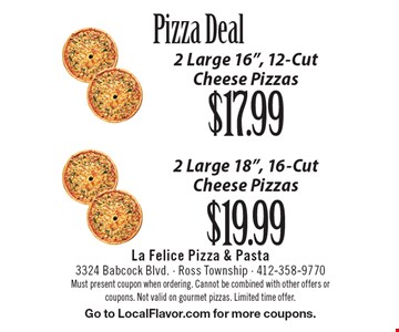 Pizza Deal $17.99 2 Large 16