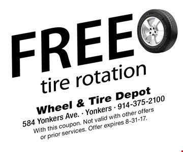 Free tire rotation. With this coupon. Not valid with other offers or prior services. Offer expires 8-31-17.