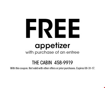 FREE appetizer with purchase of an entree. With this coupon. Not valid with other offers or prior purchases. Expires 08-31-17.