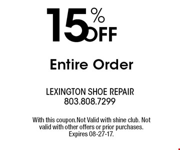 15% OFF Entire Order. With this coupon.Not Valid with shine club. Not valid with other offers or prior purchases. Expires 08-27-17.