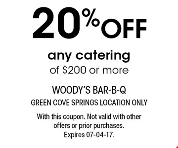 20% OFF any catering of $200 or more. With this coupon. Not valid with other offers or prior purchases. Expires 07-04-17.