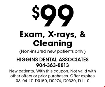 $99 Exam, X-rays, & Cleaning (Non-insured new patients only.). New patients. With this coupon. Not valid with other offers or prior purchases. Offer expires 08-04-17. D0150, D0274, D0330, D1110