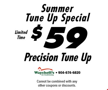 $59Precision Tune Up SummerTune Up Special. Cannot be combined with any other coupons or discounts. - 904-674-6820
