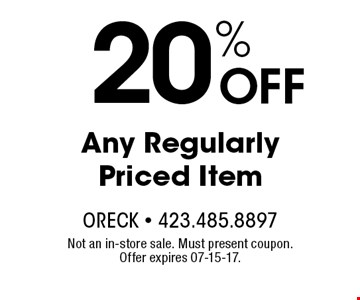 20% OFF Any Regularly Priced Item. Not an in-store sale. Must present coupon. Offer expires 07-15-17.