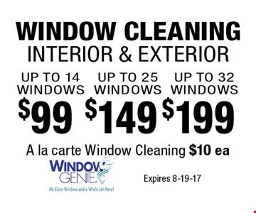 $99 WINDOW CLEANINGINTERIOR & EXTERIOR. Expires 8-19-17
