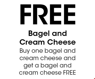 Free Bagel and Cream Cheese Buy one bagel and cream cheese and get a bagel and cream cheese FREE. With this coupon. Not valid with other offers or prior purchases. Expires 08-19-17.