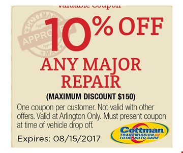 10% off any major repair (maximum discount $150). One coupon per customer. Not valid with other os. Valid at Arlington Only. Must present coupon at time of vehicle drop off. Expires 08/15/17