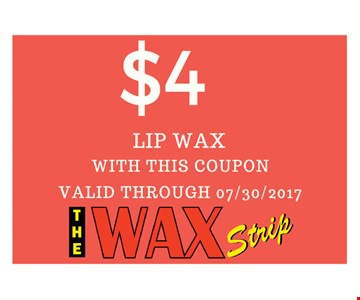 $4 Lip waxwith this coupon. valid through 07-30-17